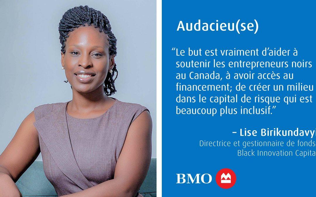 Audacieu(se) : Investissement à impact social; Lise Birikundavyi prone l'inclusivité et la durabilité.